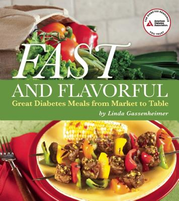 Fast and Flavorful By Gassenheimer, Linda